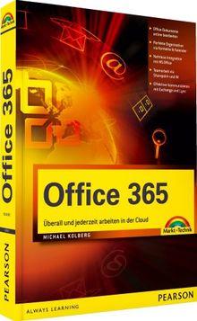Office 365: Überall und jederzeit arbeiten in der Cloud (Office Einzeltitel)