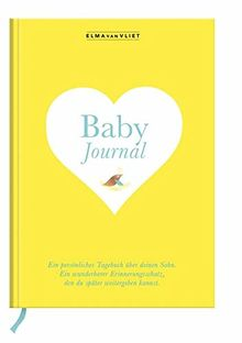 Elma van Vliet Baby Journal Sohn: Ein persönliches Tagebuch über deinen Sohn - Ein wunderbarer Erinnerungsschatz, den du später weitergeben kannst