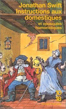 Instructions aux domestiques. suivis des Opuscules humoristiques (Domaine Etrange)
