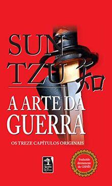 A Arte Da Guerra. Os Treze Capítulos Originais (Em Portuguese do Brasil)