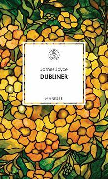 Dubliner (Manesse Bibliothek, Band 17)