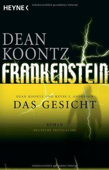 Das Gesicht: Frankenstein 1: Roman