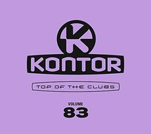 (Kontor Top Of The Clubs Vol. 83