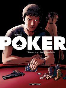 Poker, Tome 1 : Short stack