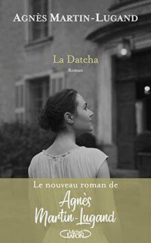 La Datcha: Roman