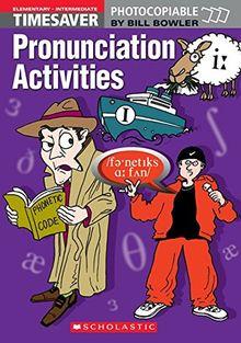 Timesaver: PronunCiation Activities (+ Audio cd)