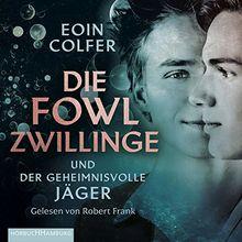 Die Fowl-Zwillinge und der geheimnisvolle Jäger: 2 CDs