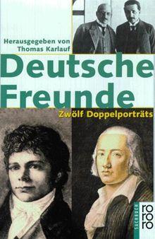 Deutsche Freunde. Zwölf Doppelporträts.