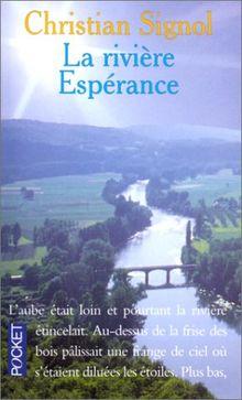 La Rivière Espérance, Tome 1 :