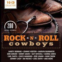 Rock'n'roll Cowboys - 200 Original Recordings