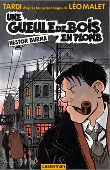Nestor Burma. Une gueule en bois en plomb