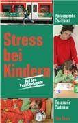 Stress bei Kindern: Auf den Punkt gebracht