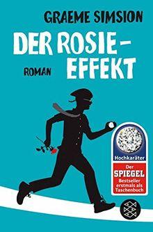 Der Rosie-Effekt: Roman (Hochkaräter)