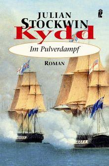 Kydd - Im Pulverdampf (Ein Kydd-Roman)