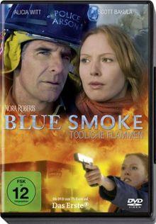 Blue Smoke - Tödliche Flammen