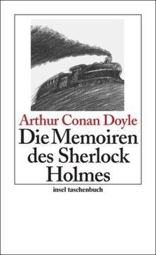 Die Memoiren des Sherlock Holmes: Erzählungen (insel taschenbuch)