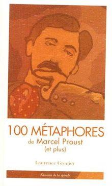 100 métaphores de Marcel Proust (et plus)