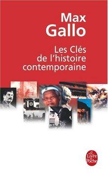 Les Clés de l'histoire contemporaine : Histoire du monde de la Révolution française à nos jours en 212 épisodes (Ldp Litterature)