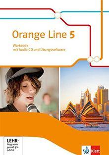 Orange Line 5: Workbook mit Audio-CD und Übungssoftware Klasse 9 (Orange Line. Ausgabe ab 2014)