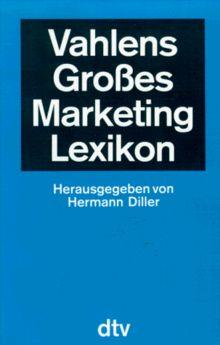 Vahlens Großes Marketing Lexikon