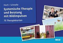 Systemische Therapie und Beratung mit Bildimpulsen: 75 Therapiekarten. Mit 32-seitigem Booklet