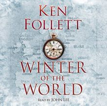 Century 2. Winter of the World (Century of Giants Trilogy 2)