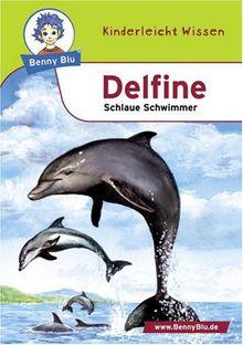 Benny Blu Delfine - Schlaue Schwimmer. Band 108
