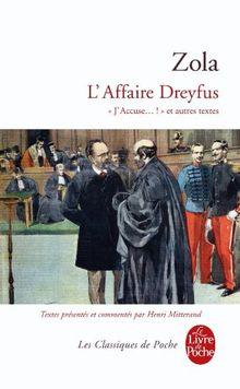 L Affaire Dreyfus J Accuse Et Autres Textes