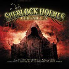 Sherlock Holmes Chronicles 05 - Der rote Löwe