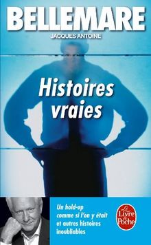 Histoires vraies, tome 1 (Ldp Litterature)