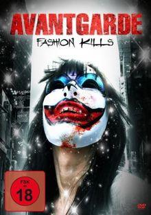 AVANTGARDE - Fashion Kills