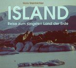 Island. Reise zum jüngsten Land der Erde