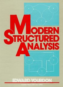 Modern Structured Analysis (Yourdon Press Computing Series)