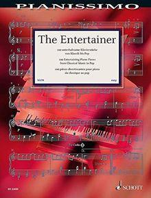 Pianissimo: The Entertainer: 100 unterhaltsame Klavierstücke von Klassik bis Pop. Klavier.