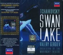 "Tchaikovsky, ""Swan Lake"" (fragments). Valery Gergiev & Orchestra of the Mariinsky Theatre."