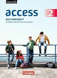 English G Access - Allgemeine Ausgabe: Band 2: 6. Schuljahr - Das Ferienheft: A holiday trip with Tom and Jessica. Arbeitsheft