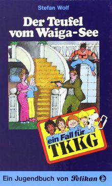 TKKG - Der Teufel vom Waiga-See: Band 47