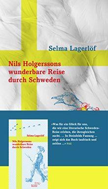 Nils Holgerssons wunderbare Reise durch Schweden (Sonderausgabe der Anderen Bibliothek, Band 359)