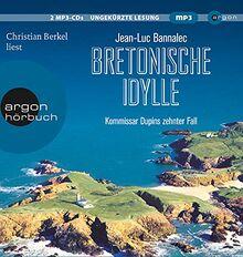 Bretonische Idylle: Kommissar Dupins zehnter Fall (Kommissar Dupin ermittelt, Band 10)