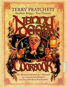 Nanny Oggs Kochbuch: Ein überraschend nützlicher Almanach mit erstaunlichen Rezepten aus Terry Pratchetts Scheibenwelt (Goldmann Allgemeine Reihe)