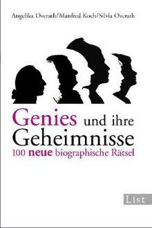 Genies und ihre Geheimnisse, Band 2: 100 neue biographische Rätsel