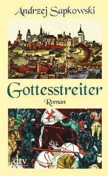 Gottesstreiter: Roman