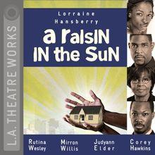A Raisin in the Sun (L.A. Theatre Works Audio Theatre Collections)
