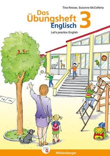 Übungsheft Englisch 3: Let's practice English - Klasse 3