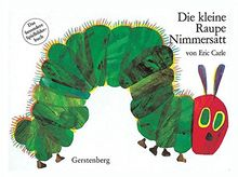 Die kleine Raupe Nimmersatt. Pappbilderbuch: Das besondere Spielbilderbuch