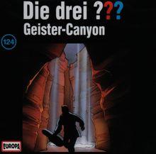 Die Drei ??? - CD: Die drei Fragezeichen - Geister-Canyon, 1 Audio-CD: FOLGE 124