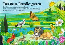 Der neue Paradiesgarten: Ein Osterkalender mit einem Poster zum Vorlesen und Ausschneiden