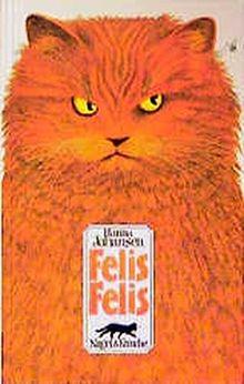 Felis Felis: Eine Katergeschichte