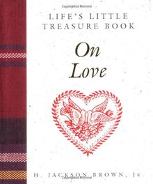 Life's Little Treasure Book on Love (Life's Little Treasure Books)