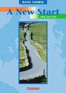 A New Start - Bisherige Ausgabe: Basic Course - Kursbuch: Grundstufe (VHS-Grundbaustein, ICC Stage 1)